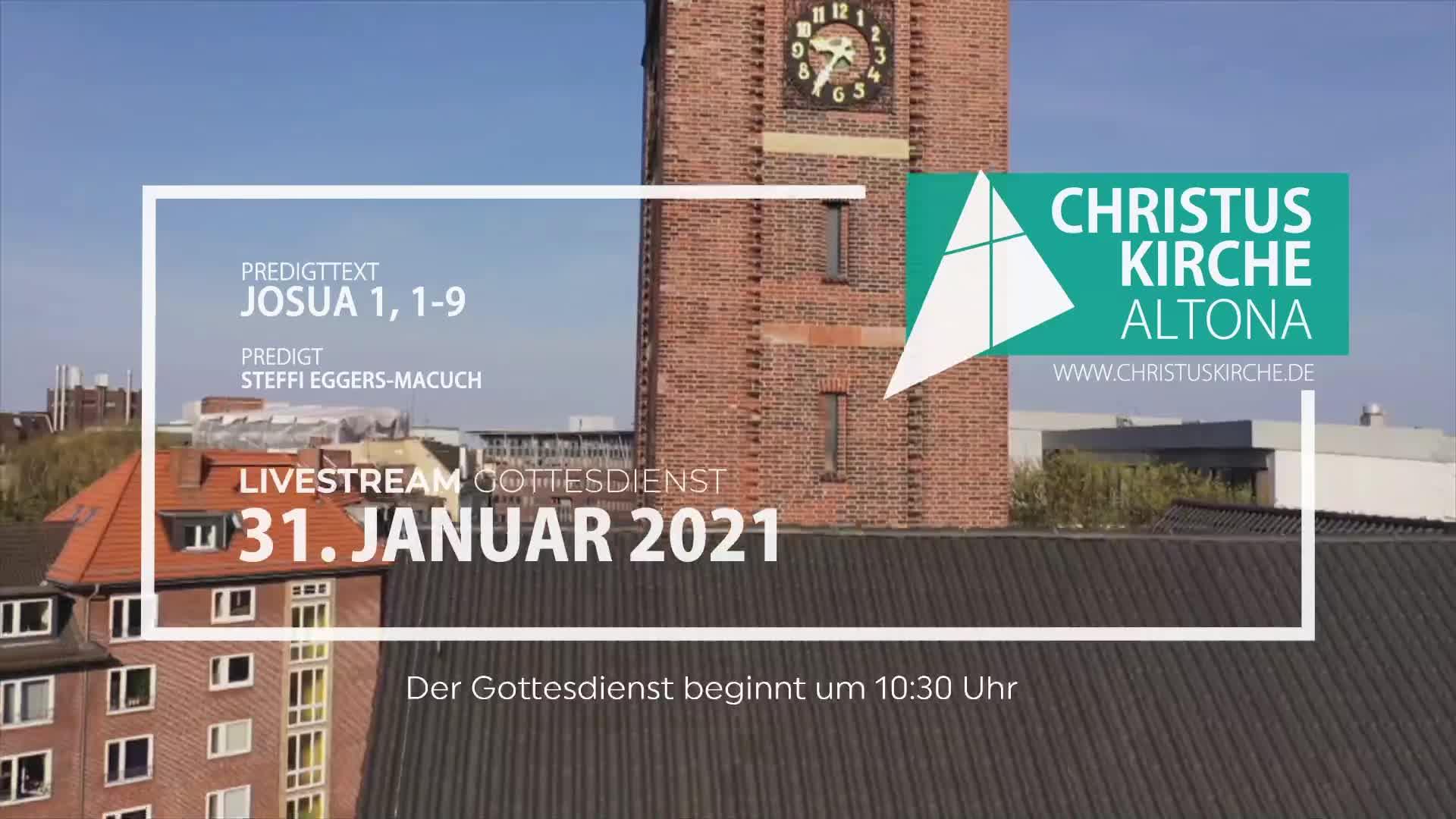 Gottesdienst am 31. Januar 2021 - Livestream aus der Christuskirche Altona