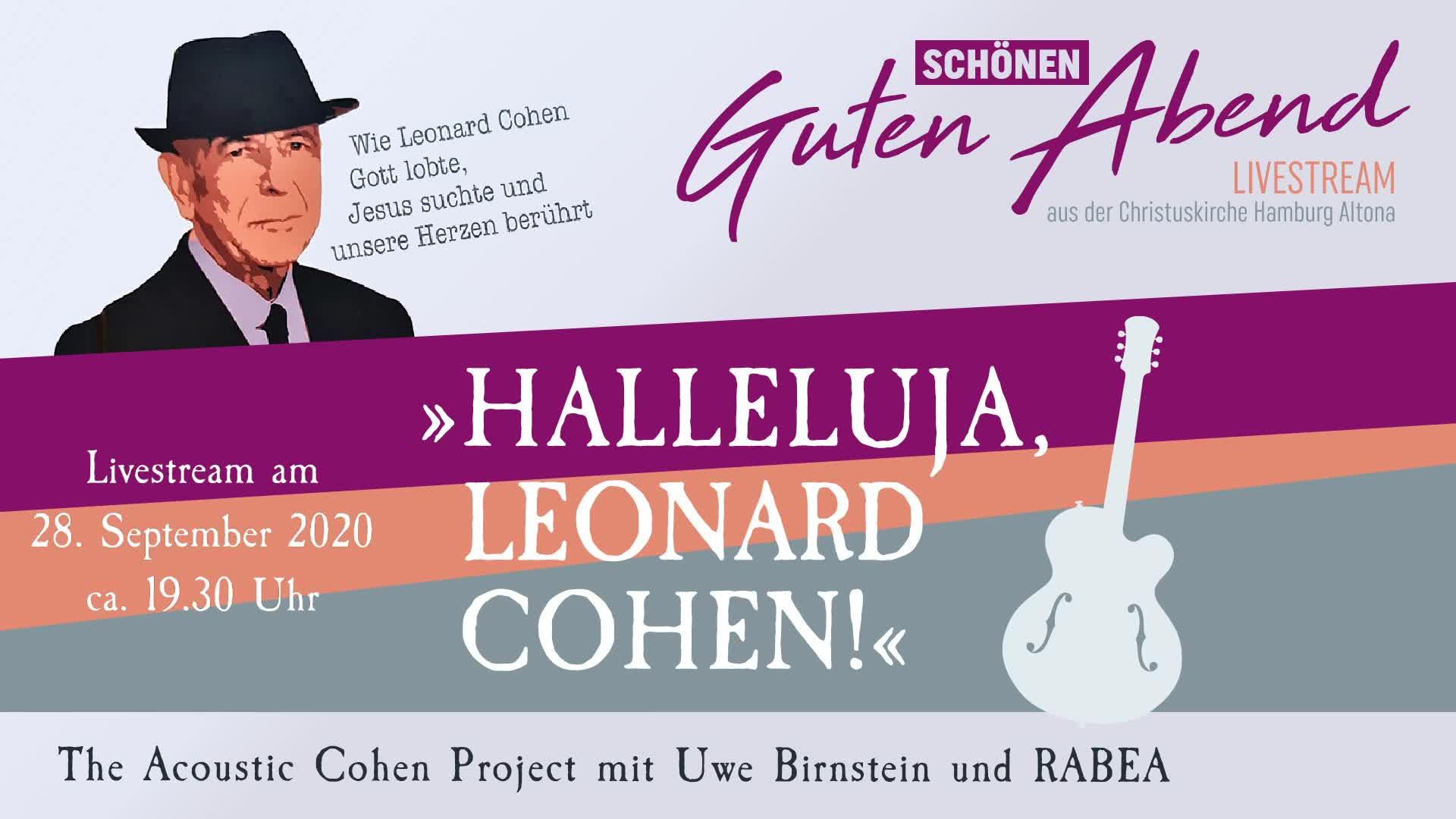 Halleluja, Leonard Cohen! - Teil 1
