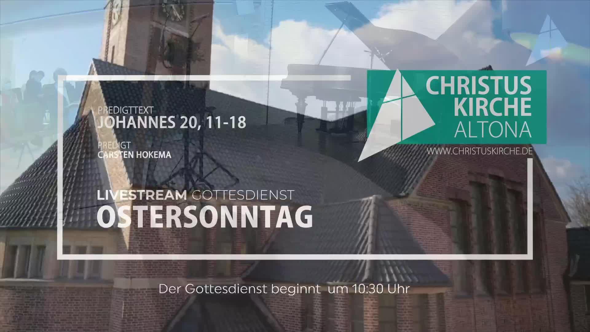 Ostersonntag - Gottestiens am 4. April - Livestream aus der Christuskirche Altona