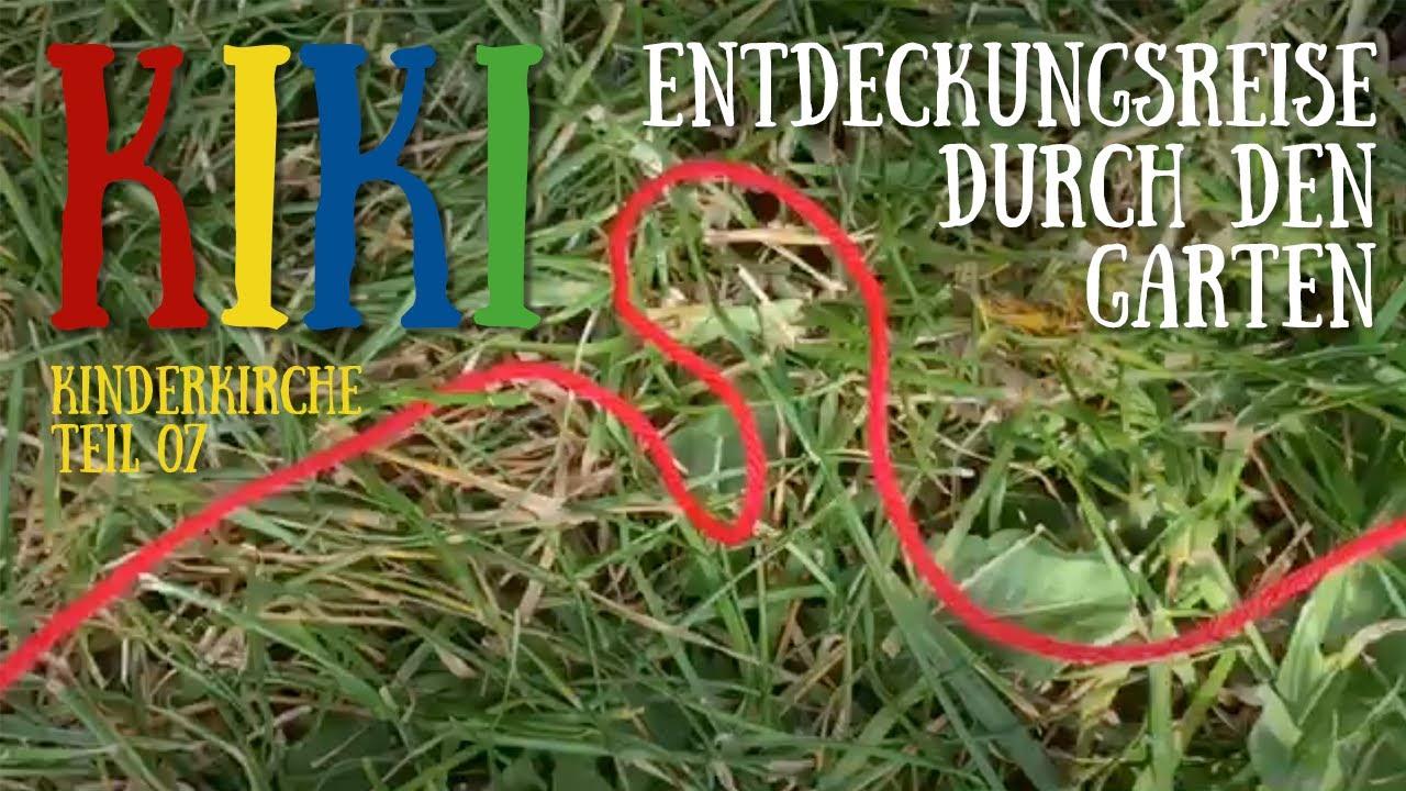 KiKi – Kinderkirche Teil 07   Entdeckungsreise durch den Garten