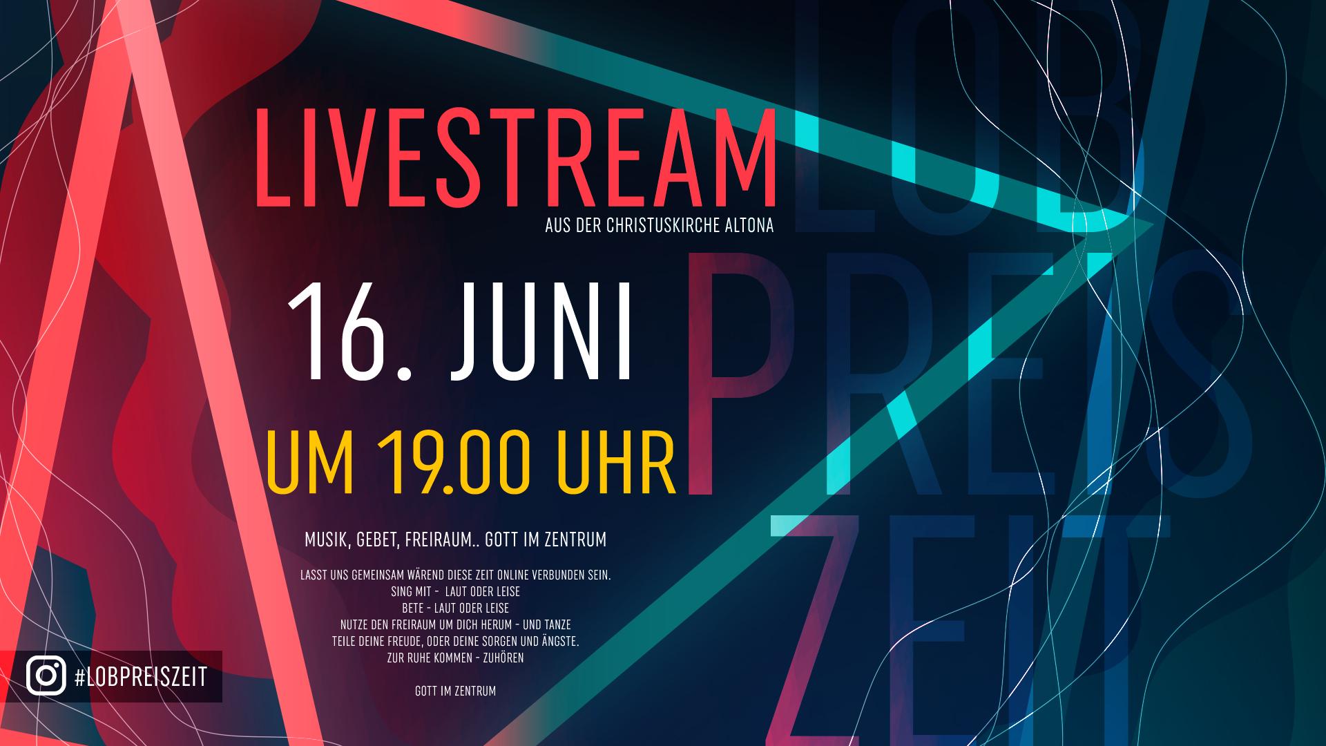 Lobpreiszeit #27 aus der Christuskirche Hamburg Altona (Livestream)