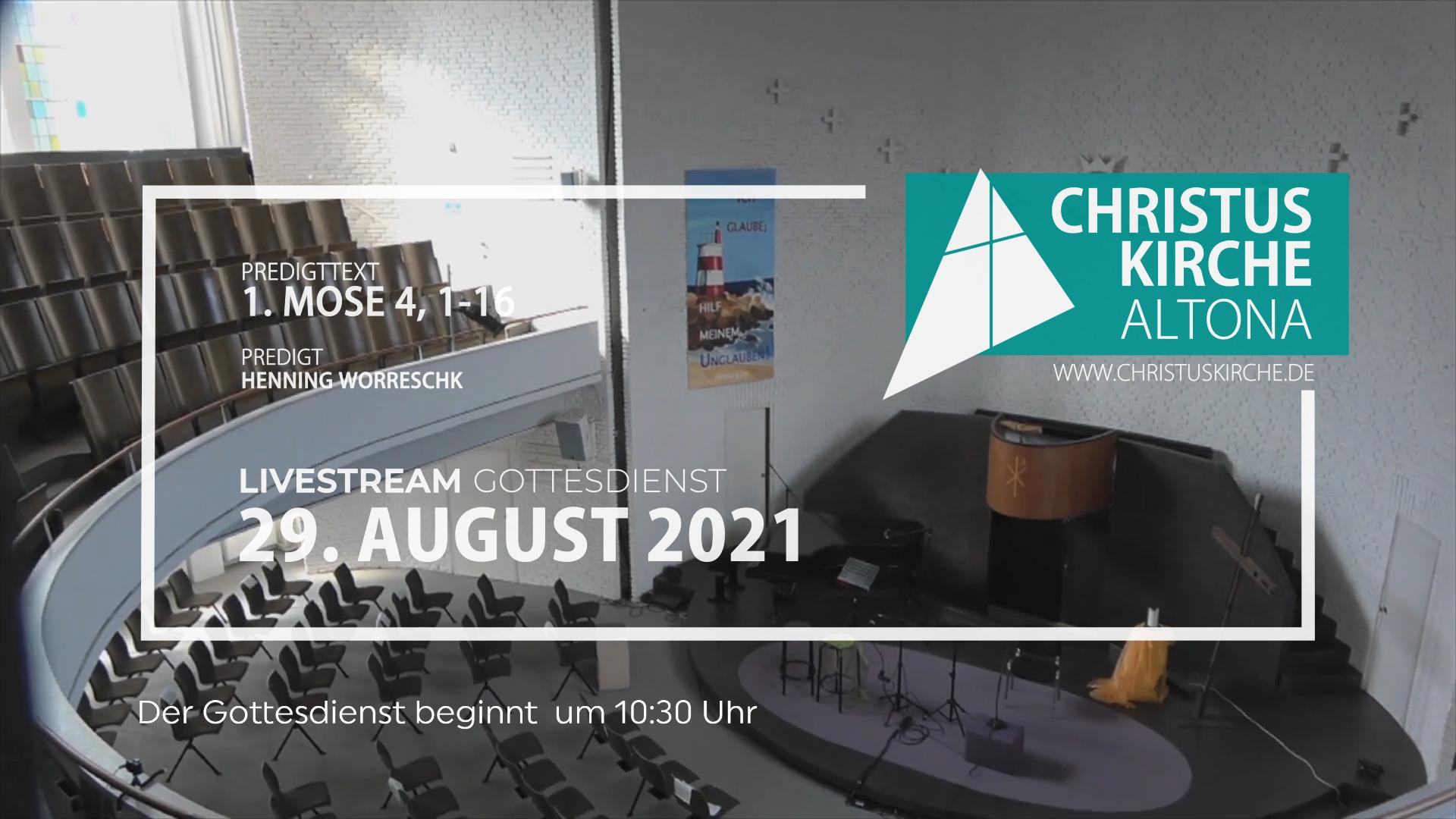 Gottesdienst - am 29. August - Livestream aus der Christuskirche Altona